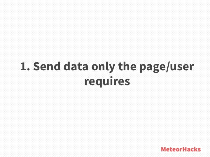 Send data only the page/client requires