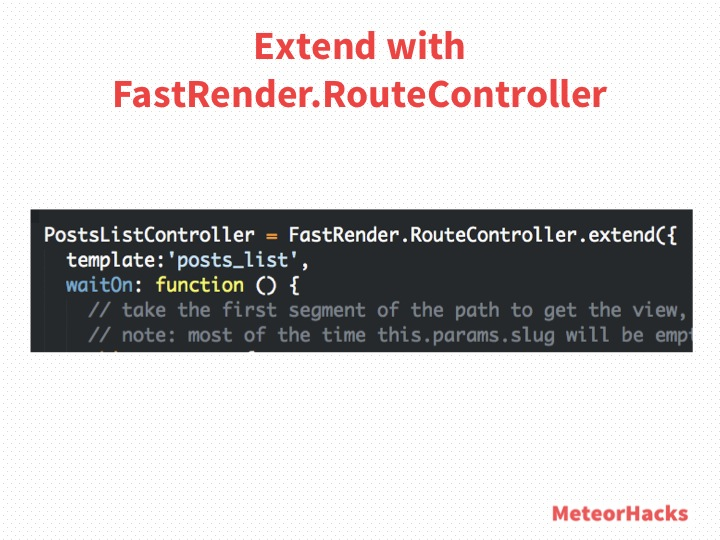Extend with FastRender.RouteController
