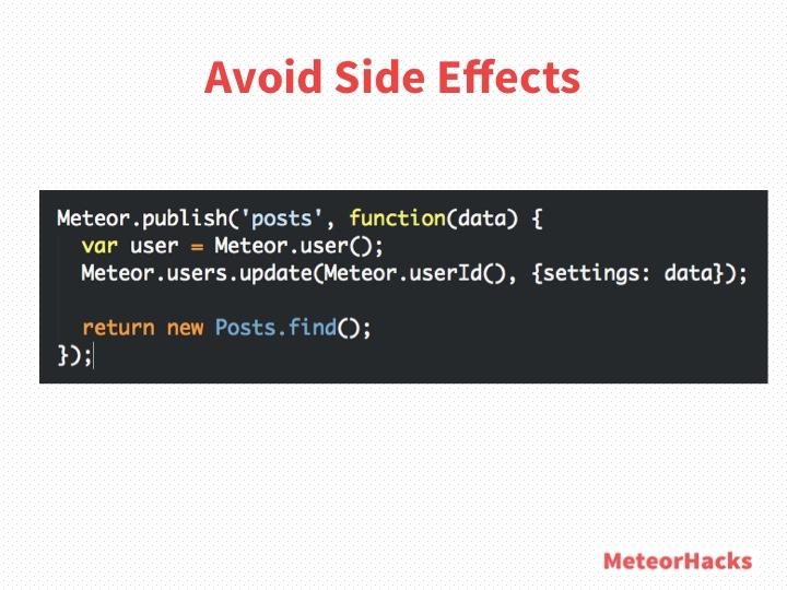 Avoid Side Effects